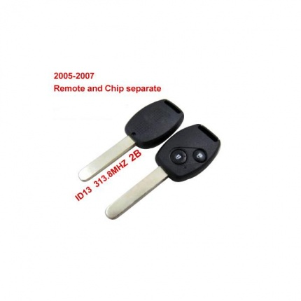 Remote Key 2 Button and Chip Separate ID:13 (313.8MHZ) For 2005-2007 Honda